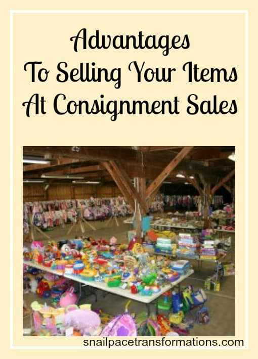 advantages to selling your items at consignment sales