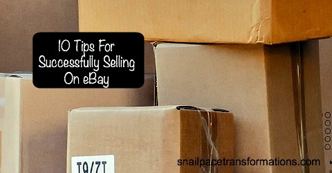 10 Tips for Successfully Selling on eBay.
