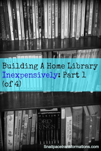 Building a home library inexpensively part 1
