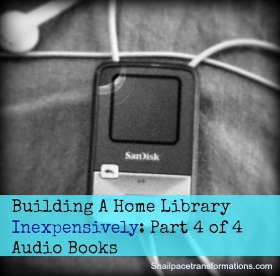 Building a home library inexpensively part 4 of 4 audio books