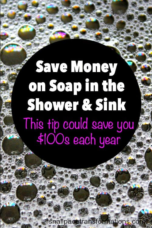 How to save money on soap in the shower and sink! This tip could save your $100s each year--especially if you have young children in the house.