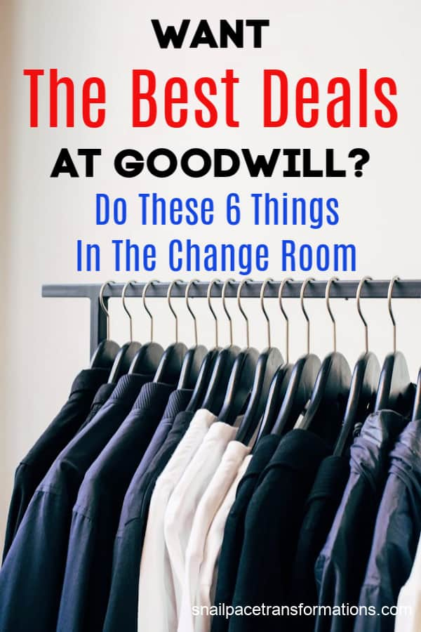These six Goodwill shopping hacks take place in the change room and can help you get the best deals! #shopgoodwill #thrifyliving