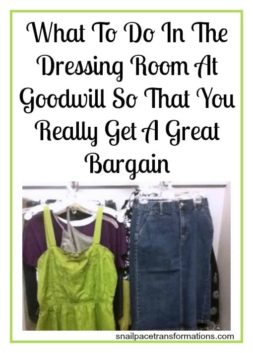 what to do in the dressing room at goodwill