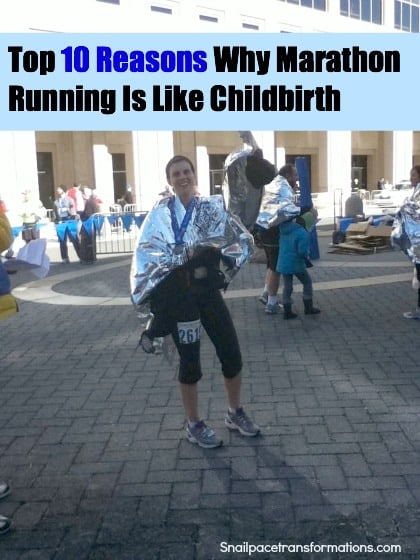 top 10 reasons why marathon running is like childbirth