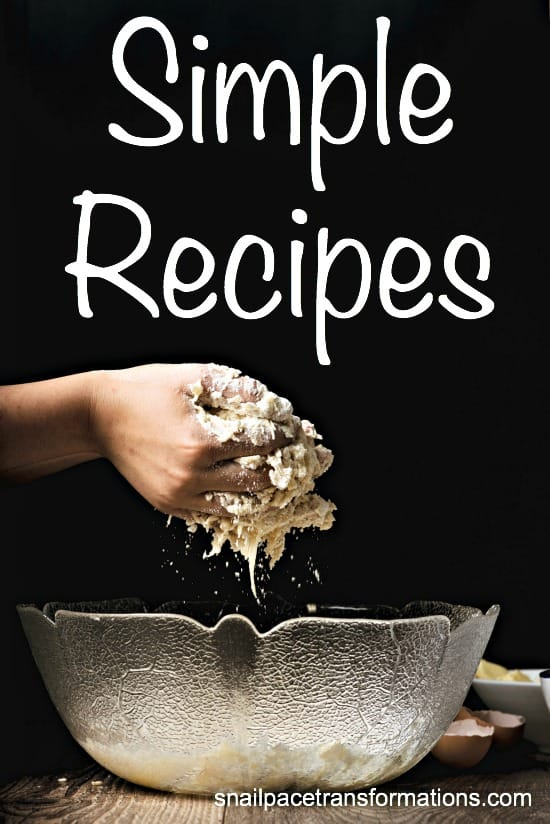 A list of simple recipes including desserts, snacks, breakfast, and dinner recipes.