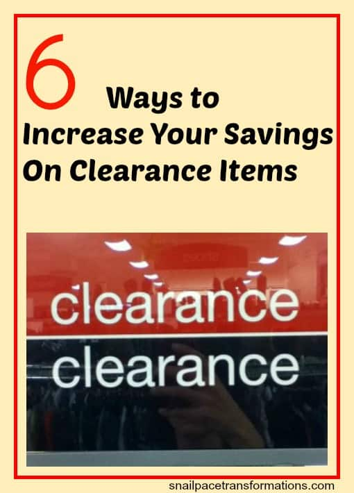 6 Ways To Increase Your Savings On Clearance Items
