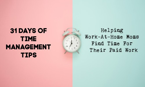 31 Days Of Time Management Tips