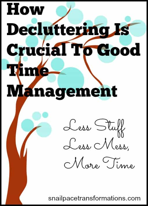 How decluttering is crucial to good time management