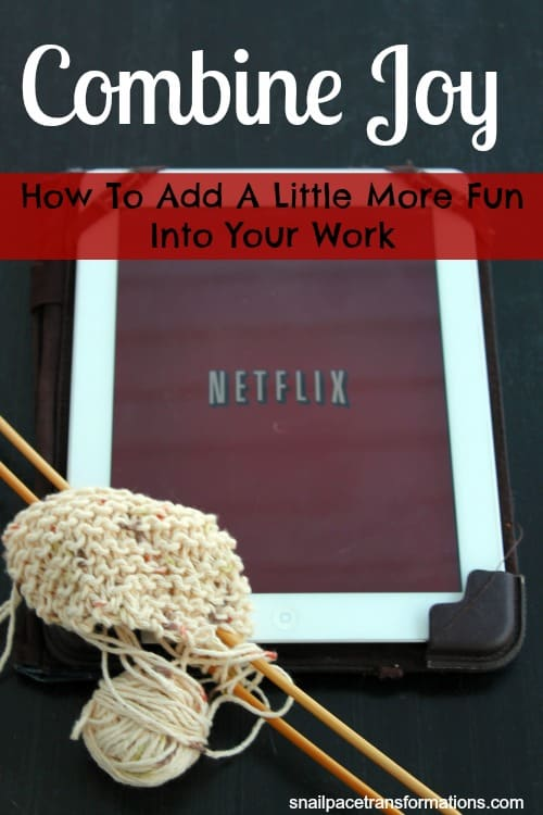 combine joy How to Add a litte more fun into your work