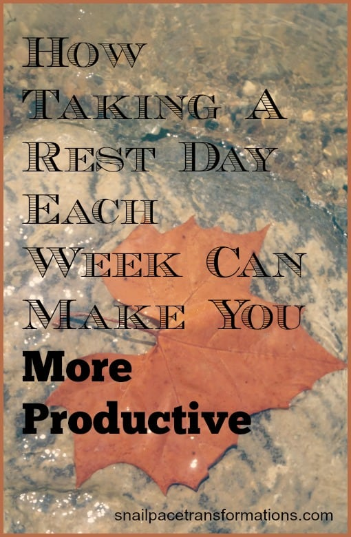 how taking a rest day each week can make you more productive