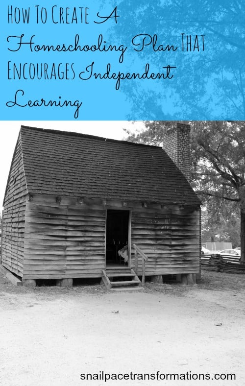 how to create a homeschooling plan that encourages independent learning