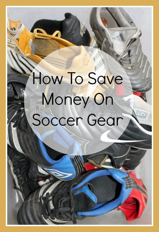 how to save money on soccer gear