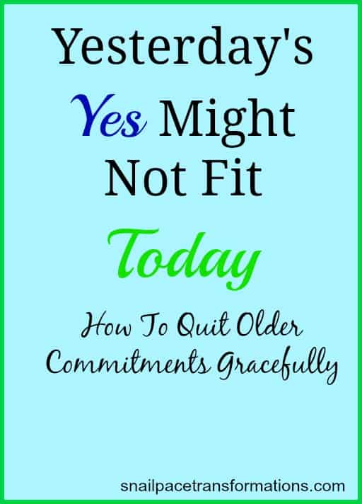 yesterday's yes might not fit today