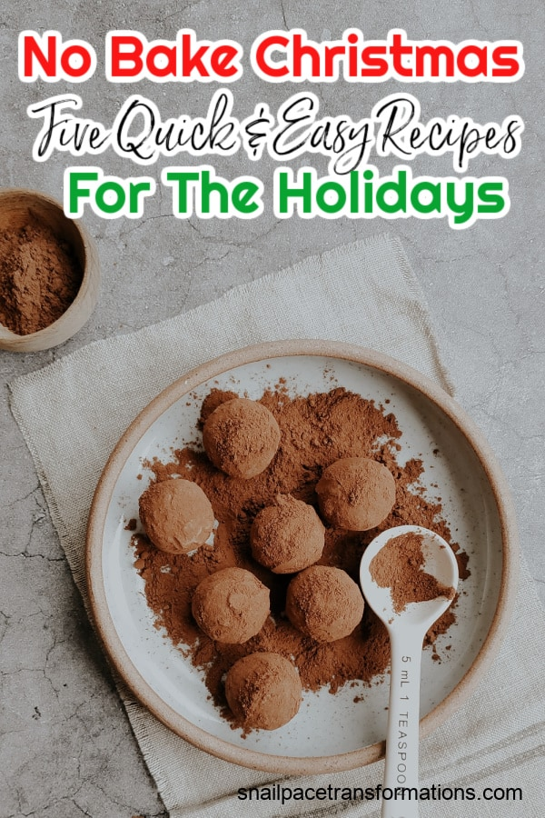 No Bake Christmas: Five Quick & Easy Recipes For The Holidays