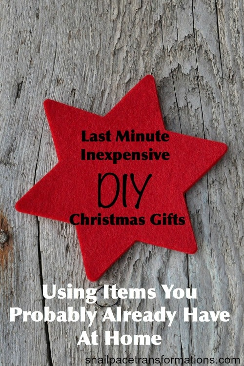 last minute inexpensive DIY Christmas gifts created from common household items