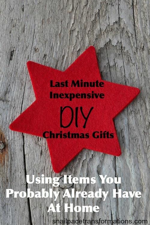 Last Minute Inexpensive DIY Gift Ideas