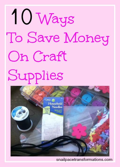 10 ways to save money on craft supplies