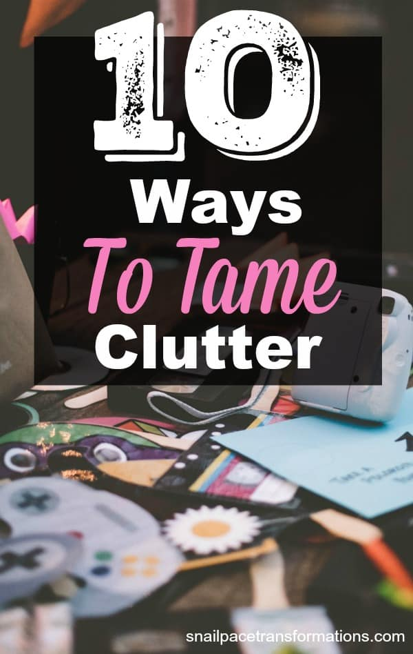 10 simple no fuss ways to tame household clutter for Ways to get rid of clutter