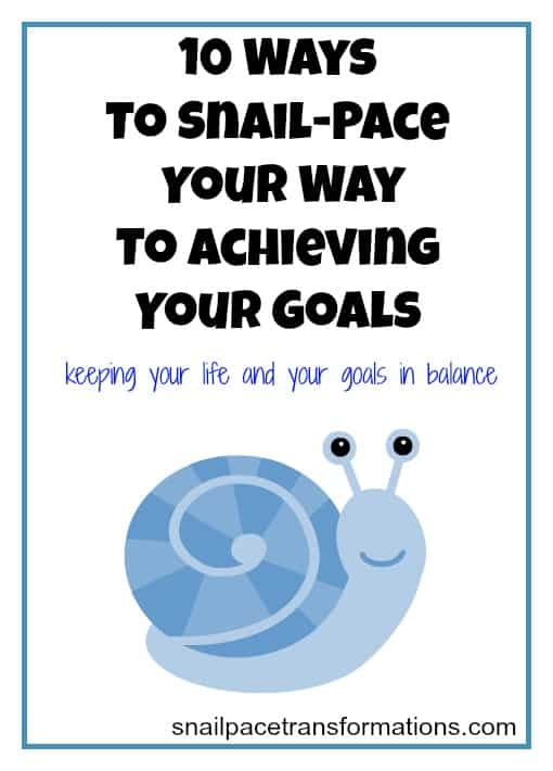 10 ways to snail-pace it to success