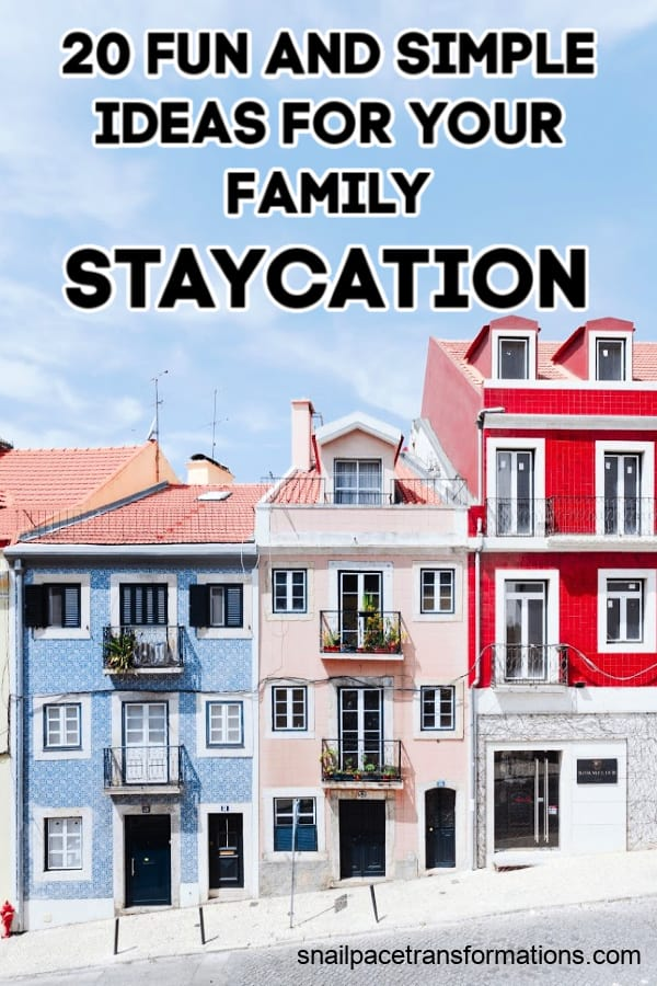20 Fun And Simple Ideas For Your Family Staycation