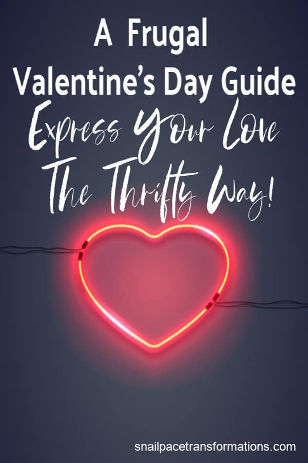 Frugal Valentine's Day ideas: Express Love The Thrifty Way. #valentinesday #valentinesdayfun #giftsforhim #valentinesdayideas #frugalliving #thriftyliving