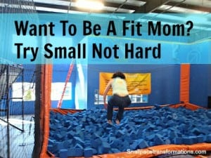 How To Become A Fit Mom