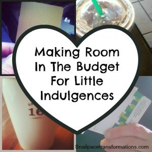making room in the budget for little indulgences