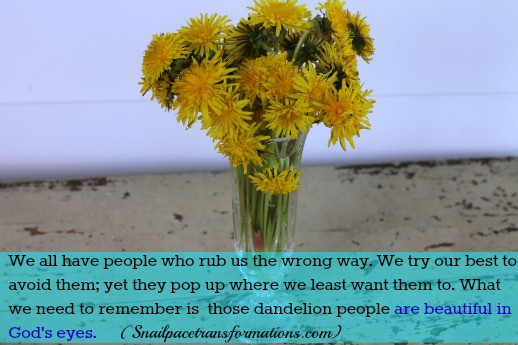 Dandelion people in God's eyes qoute