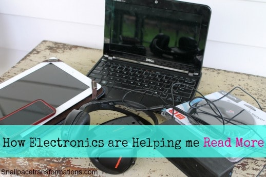 How Electronics are Helping Me Read More