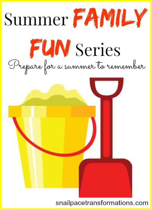 summer family fun series creating a summer to remember