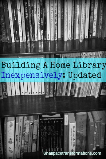 building a home library inexpensively updated (snailpacetransformations.com)