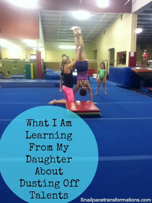 What I am learning from my daughter about dusting off talents