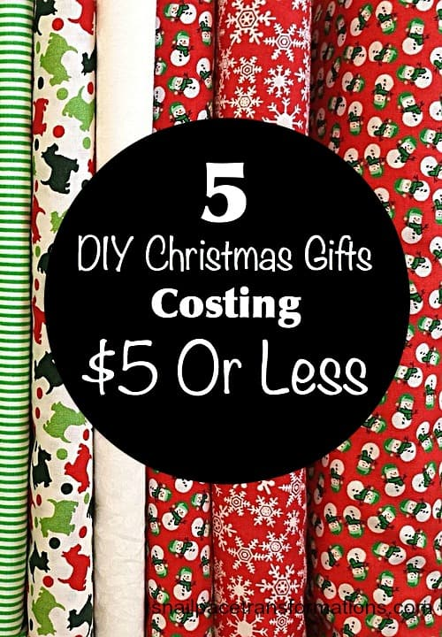 5 DIY Christmas gifts costing $5 or less