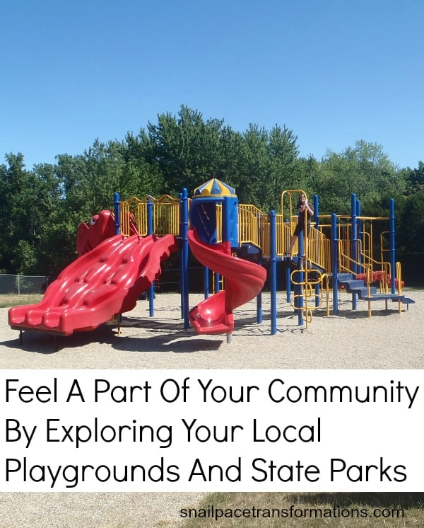 feel a part of your community by exploring your local playgrounds and state parks