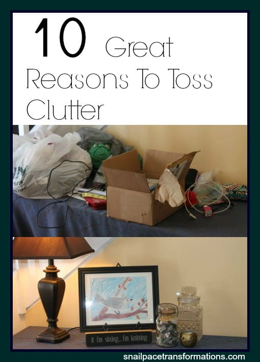 10 great reasons to toss clutter