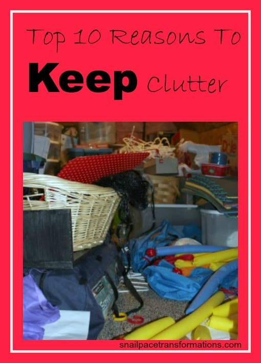 Top 10 reasons to keep clutter