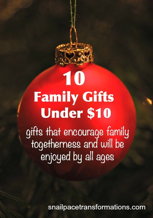 10 family gifts under $10 that encourage family togetherness
