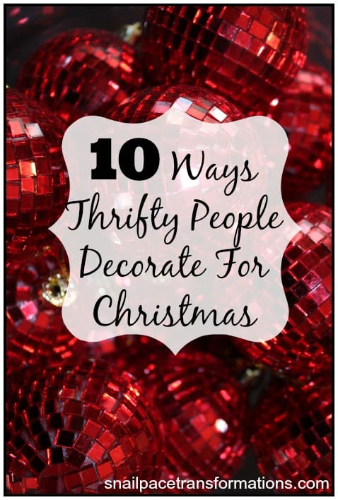 10 ways thrifty people decorate for Christmas