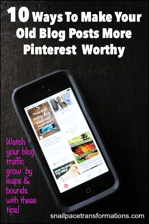 10 ways to make your old blog posts gain traffic from Pinterest!