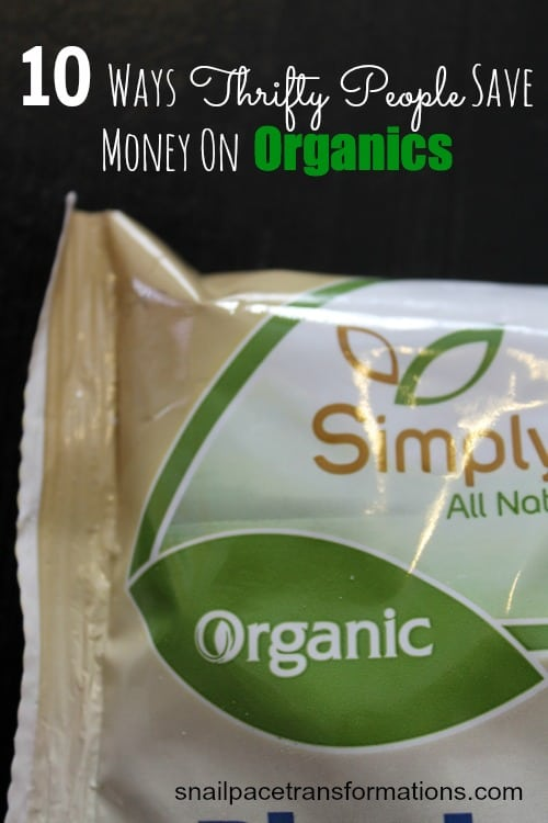 10 ways thrifty people save money on organics