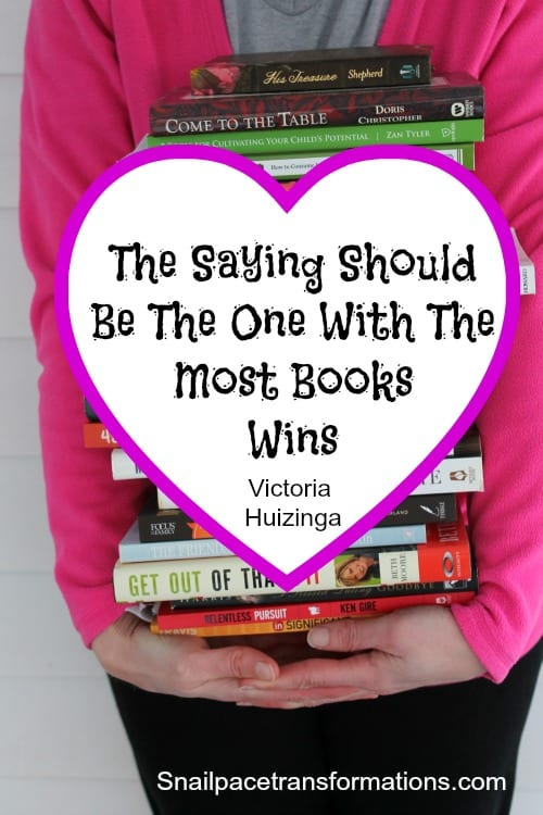 The Saying Should Be The One With the Most Books Wins