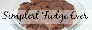 most popular posts simplest fudge ever
