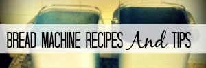 popular posts bread-machine-recipes-and-tips