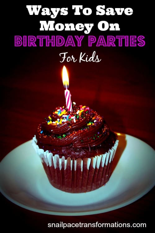 ways to save money on birthday parties for kids