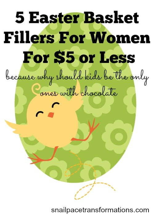 5 easter basket fillers for women for five dollars or less
