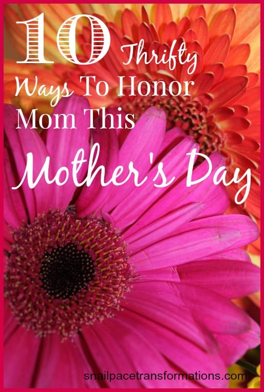 10 thrifty ways to honor mom this mother's day