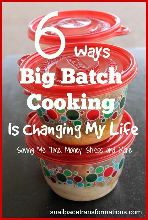 6 ways big batch cooking is changing my life