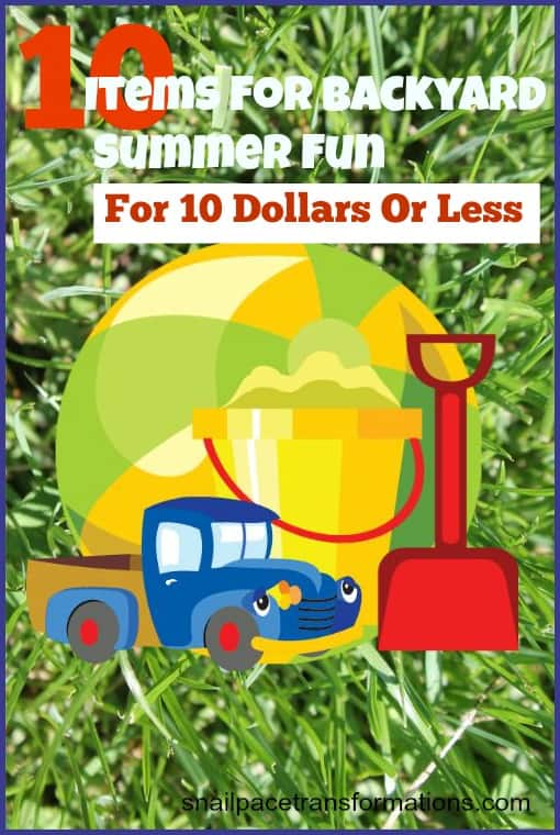 10 items for backyard summer fun for 10 dollars or less