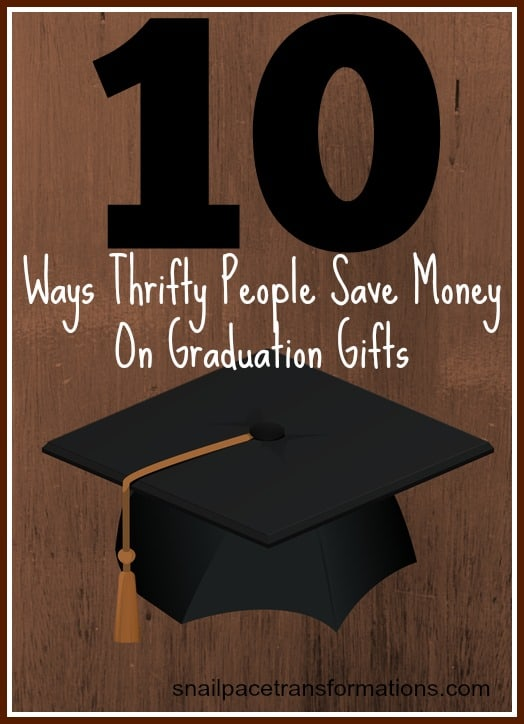 10 ways thrifty people save money on graduation gifts.