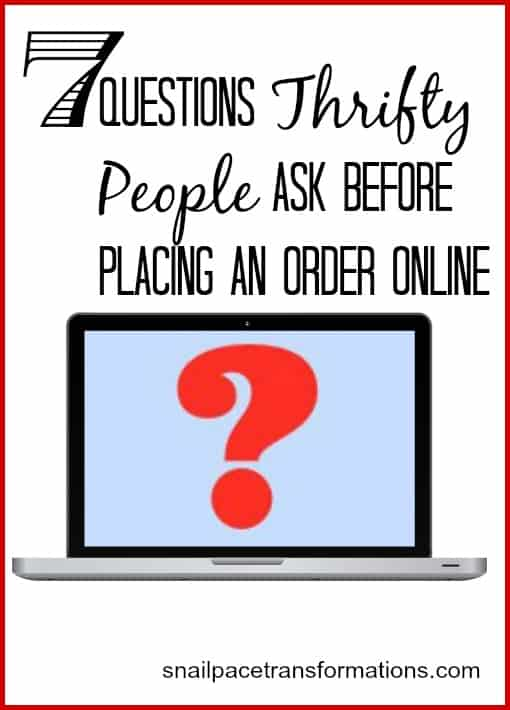 7 questions thrifty people ask before placing an order online